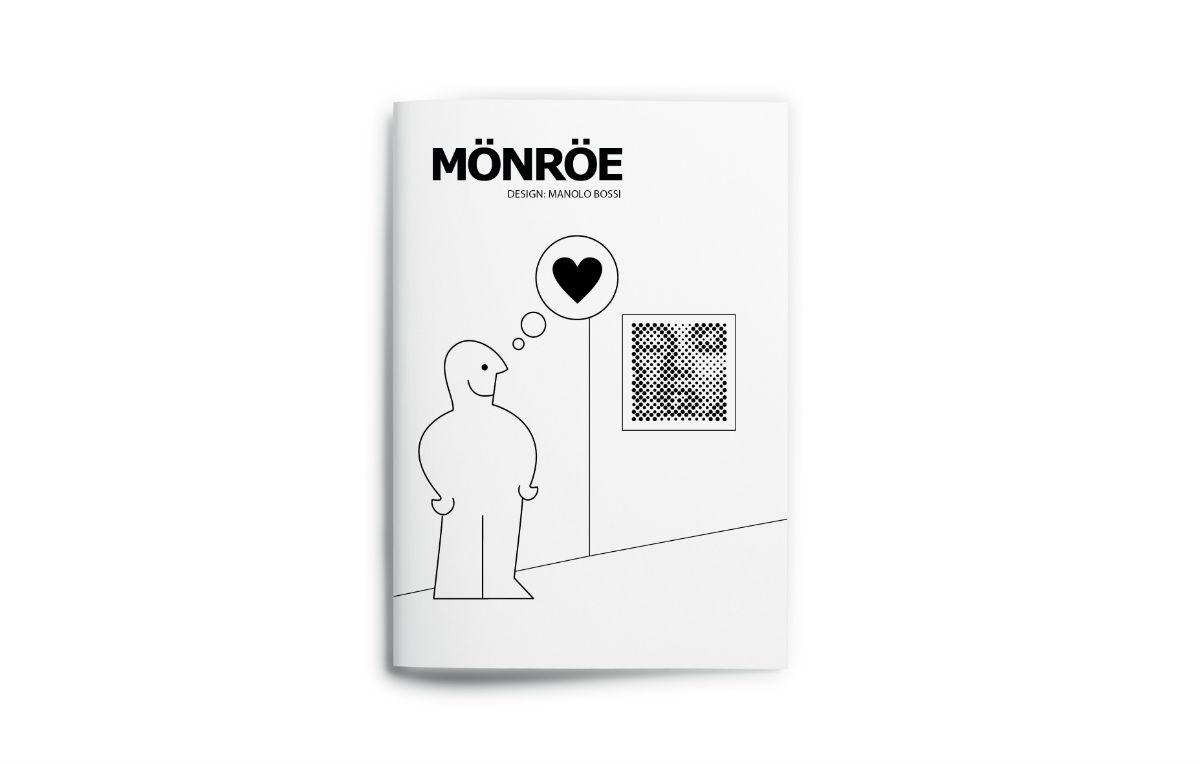MôNRôE, l'idea di Manolo Bossi