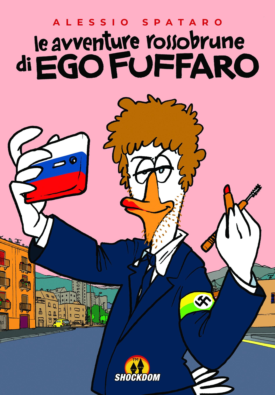 """""""Le avventure rossobrune di Ego Fuffaro"""""""