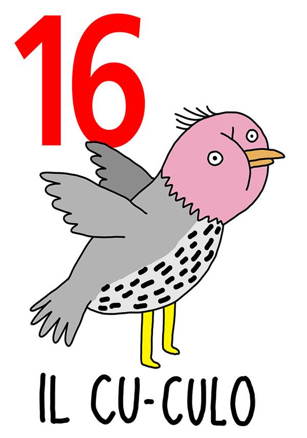 16 - Cu-culo /  'o Culo (Il culo)
