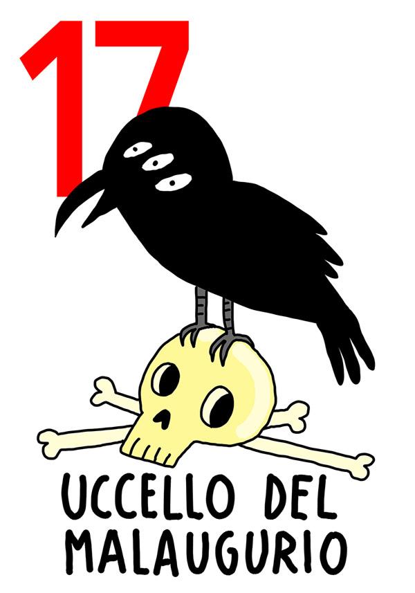 17 - Uccello Malaugurio / 'a Disgrazzia ( La sfortuna)