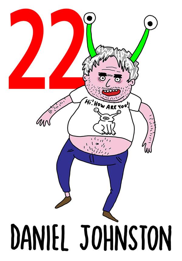 22 - Daniel Johnston /  'o Pazzo (Il pazzo)