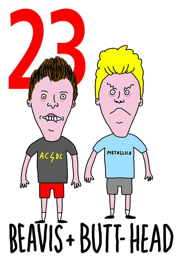 23 - Beaves and Butthead / 'o Scemo (lo scemo)