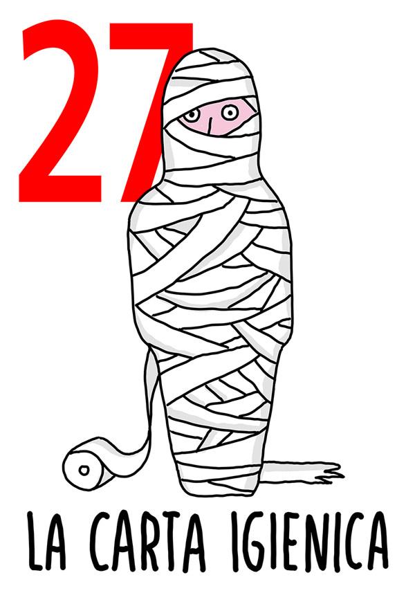 27 - Carta Igienica / 'o Cantero (L'orinale)