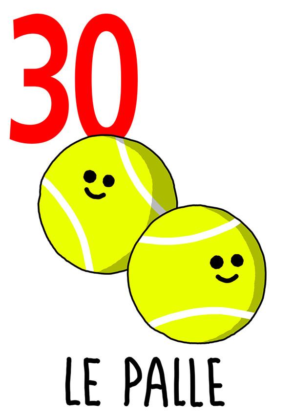 30 - Palle / 'e Ppalle d''o Tenente  ( Le palle del Tenente )