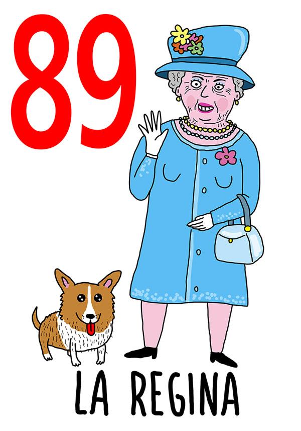 89 - Regina /  'a Vecchia (La vecchia)