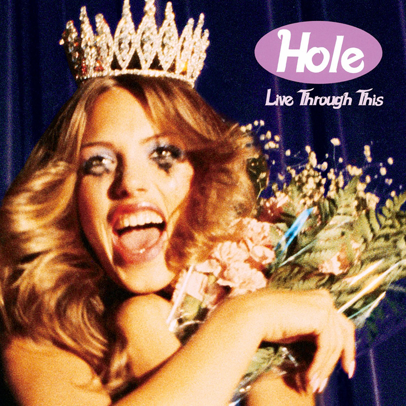 "Hole - ""Live Through This"""