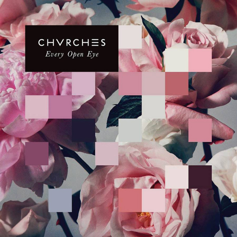 "CHVRCHES - ""Every Open Eye"""