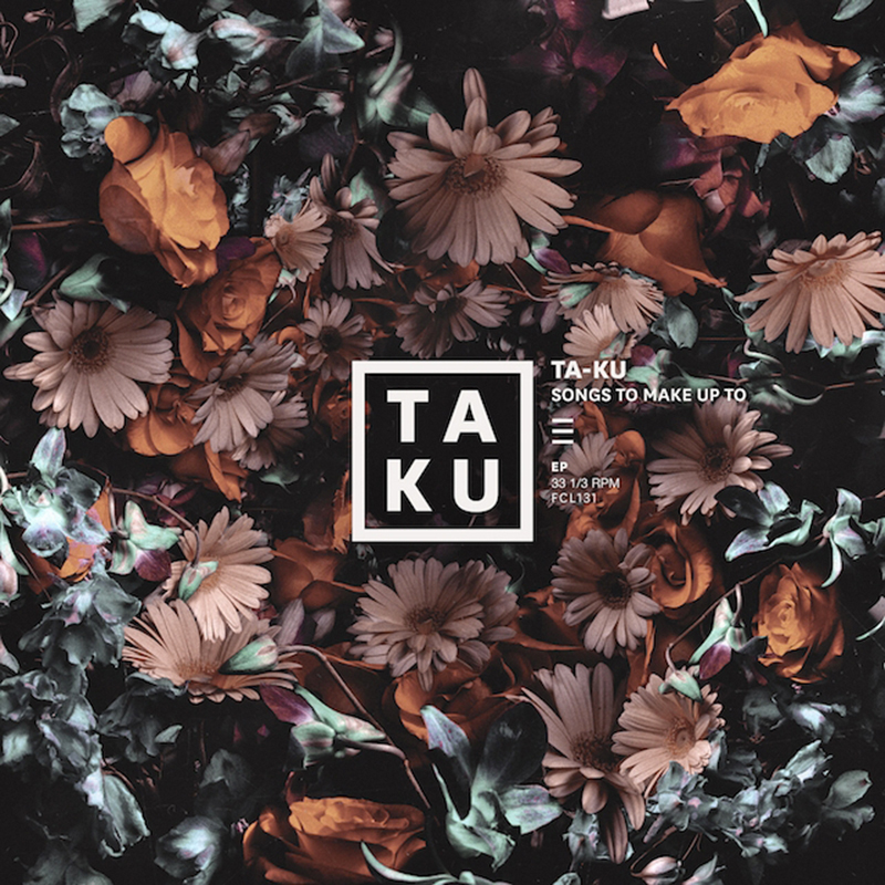"TAKU - ""Songs To Make Up To"""