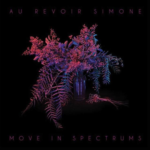 Spectrums - Au Revoir Simone