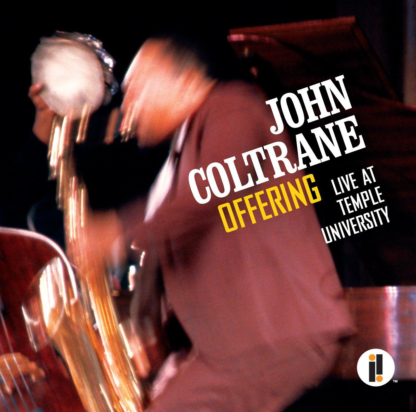 Offering: Live at Temple University - John Coltrane