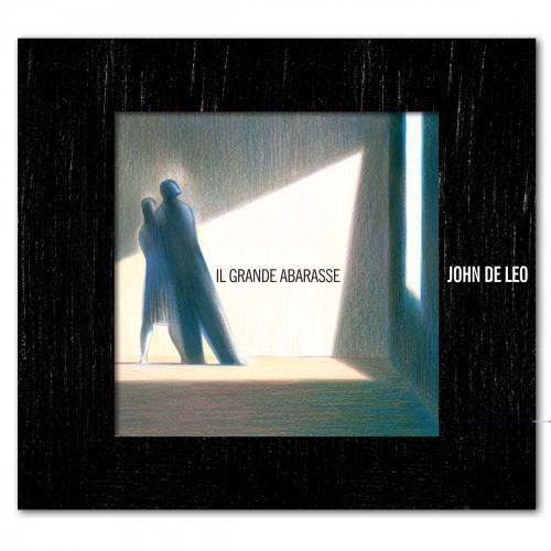 Il Grande Abarasse - John De Leo
