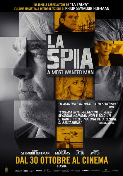 La Spia (A Most Wanted Man) - Anton Corbijn