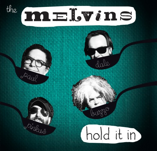 Hold it in - The Melvins
