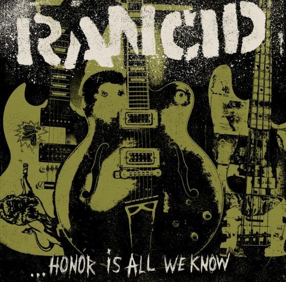 """La copertina di """"Honor is all we know"""" dei Rancid"""