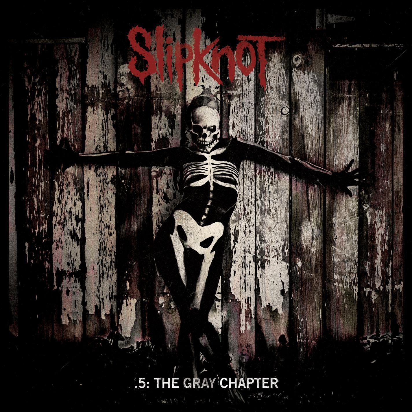 .5 The Gray Chapter - Slipknot