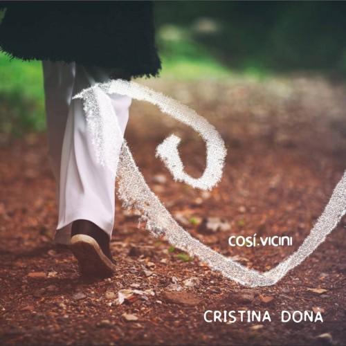 Così vicini - Cristina Donà