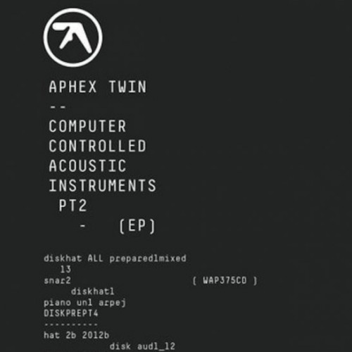 Computer Controlled Acoustic Instruments Pt. 2 - Aphex Twin