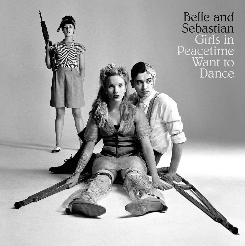 Girls In Peacetime Want to Dance - Belle & Sebastian