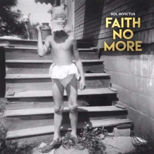 Sol Invictus - Faith No More