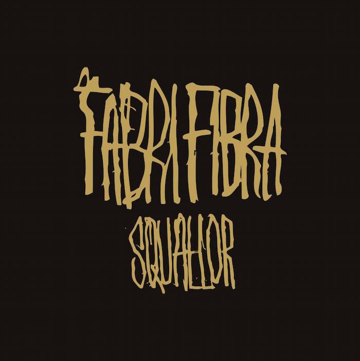 Squallor - Fabri Fibra