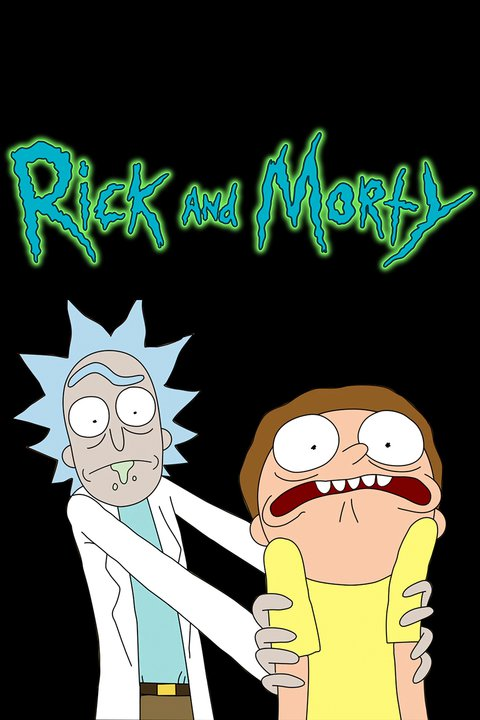 Rick and Morty - Dan Harmon, Justin Roiland