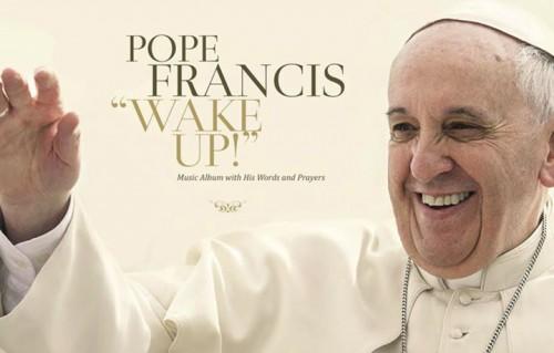 """La copertina di """"Wake Up"""", il disco di Papa Francesco uscirà il 27 novembre"""