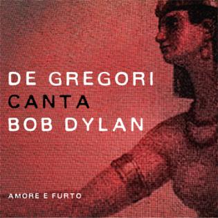 """La copertina di """"De Gregori canta Bob Dylan - Amore e Furto"""" in uscita il 30 ottobre"""