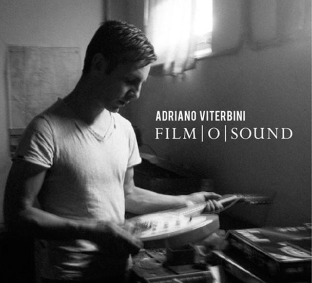 """""""Film o Sound"""", il nuovo album di Adriano Viterbini è il uscita il 23 ottobre per Bomba Dischi"""