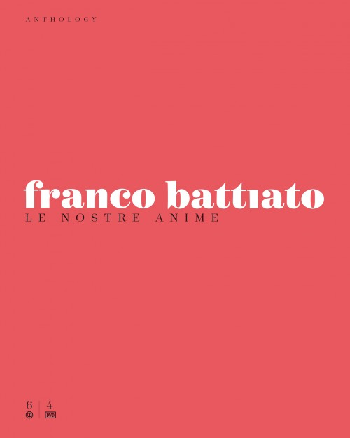 Le nostre anime. Anthology - Franco Battiato