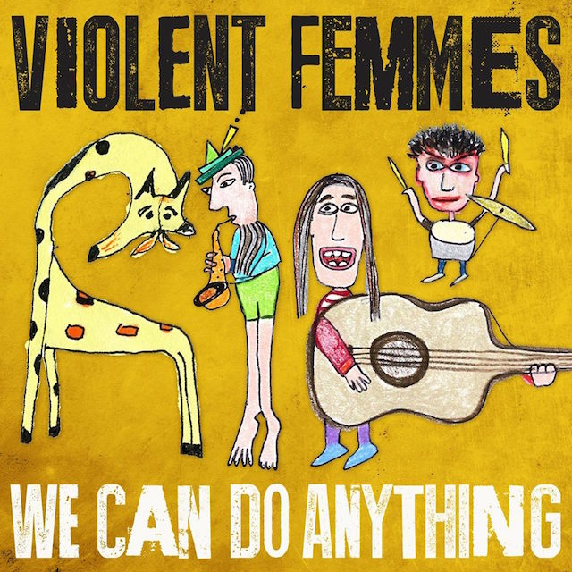 """La copertina del prossimo disco dei Violent Femmes, """"We Can Do Anything"""""""