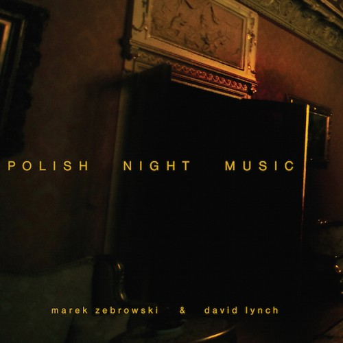 Polish Night Music - Lynch/Zebrowski