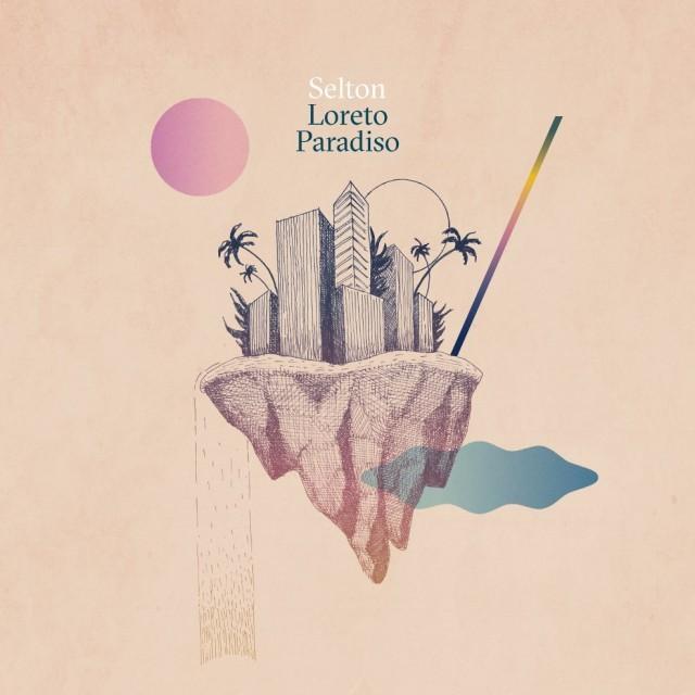 """""""Loreto Paradiso"""" è il nuovo disco dei Selton"""