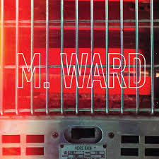 More Rain - M. Ward