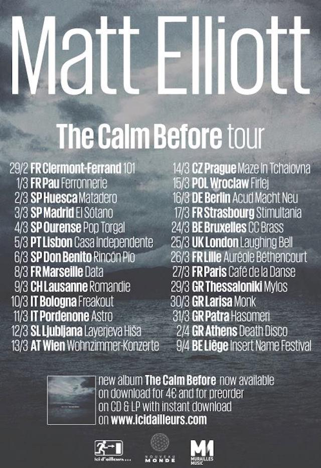 "Matt Elliott, tutte le date dell ""The Calm Before Tour"""