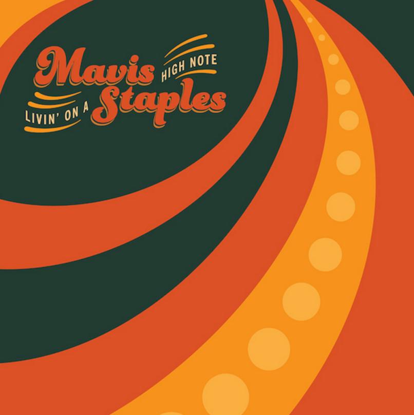 Livin' On A High Note - Mavis Staples