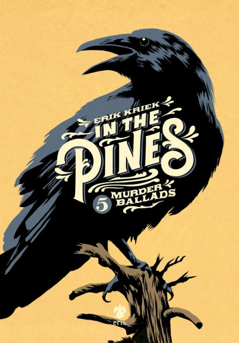 Into the Pines - Erik Kriek