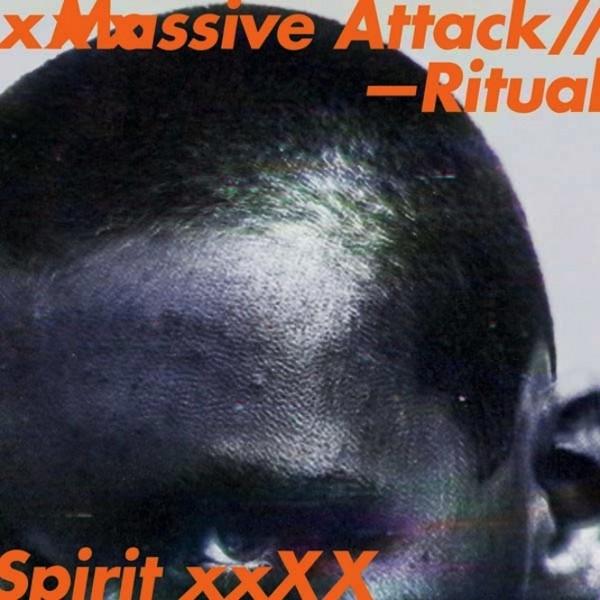 Ritual Spirit - Massive Attack