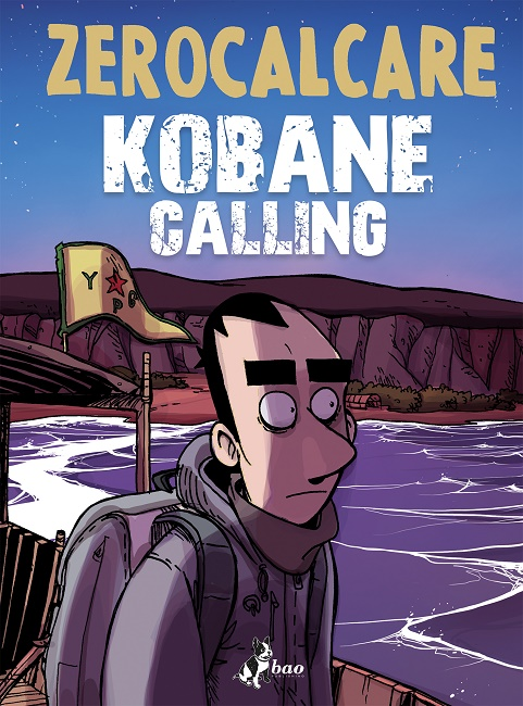 Kobane Calling - Zerocalcare