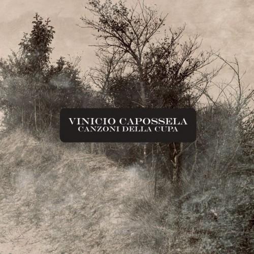 Canzoni della Cupa - Vinicio Capossela