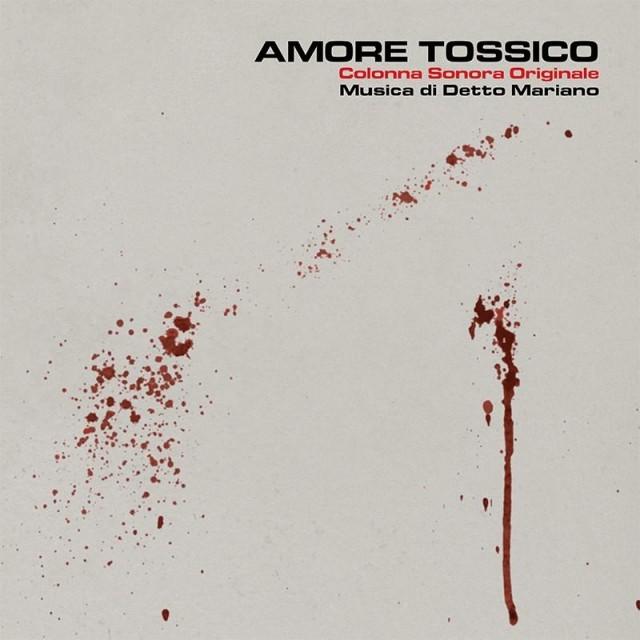 """La colonna sonora di """"Amore Tossico"""""""