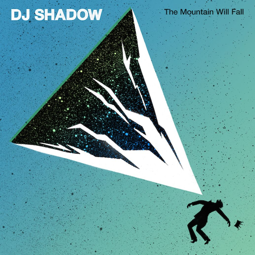 The Mountain Will Fall - DJ Shadow