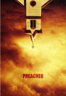 Preacher -  Seth Rogen, Evan Goldberg, Sam Catlin,