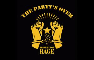 """Sta per uscire """"Party's Over"""", il primo EP dei Prophets of Rage"""