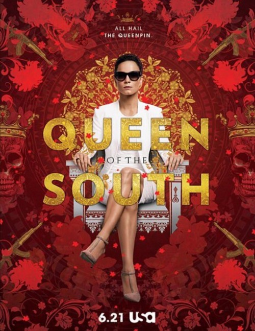 Queen of the South -  Dave Rodriguez, T.J. Scott, Charlotte Sieling