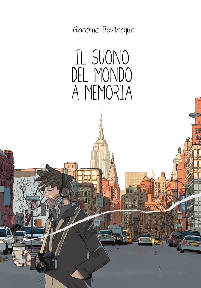 Il suono del mondo a memoria - Giacomo Bevilacqua