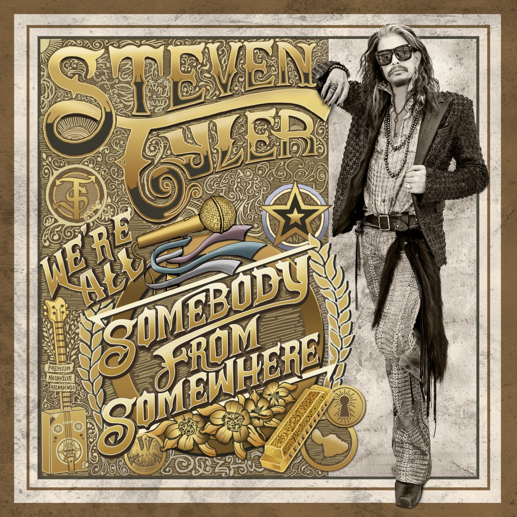 We're All Somebody From Somewhere - Steven Tyler