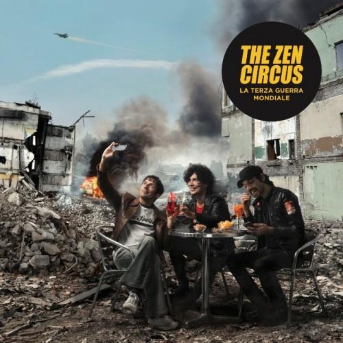 La terza guerra mondiale  - The Zen Circus