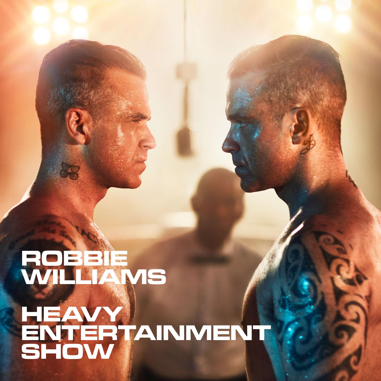 Heavy Entertainment Show  - Robbie Williams