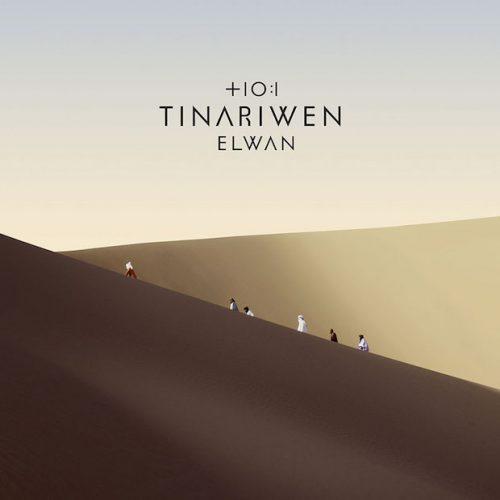 Elwan - Tinariwen