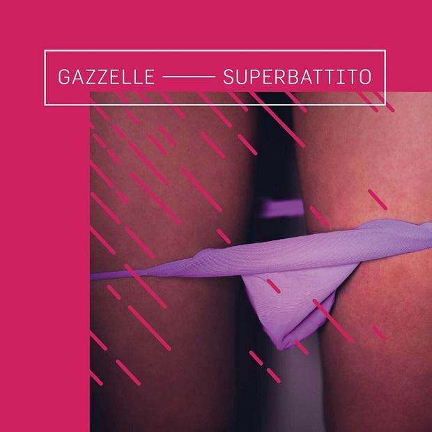 Superbattito - Gazzelle
